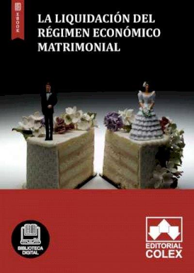 La liquidación del régimen económico matrimonial