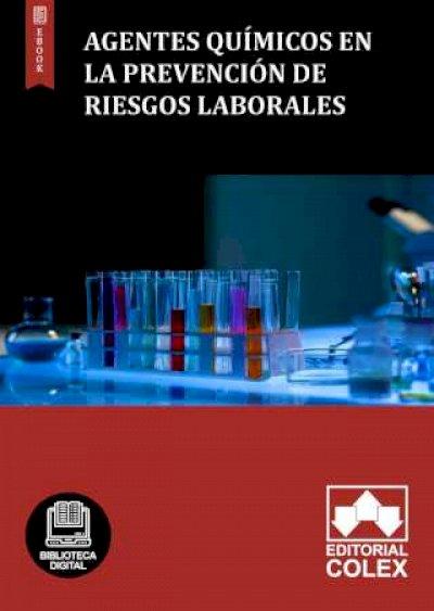 Agentes químicos en la Prevención de Riesgos laborales