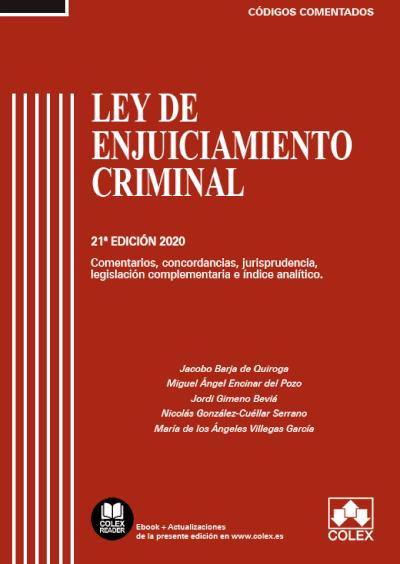Ley de Enjuiciamiento Criminal - Código comentado (Edición 2020)
