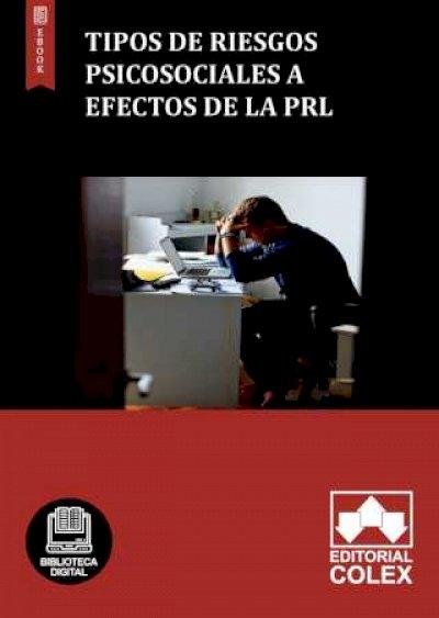 Tipos de riesgos psicosociales a efectos de la PRL