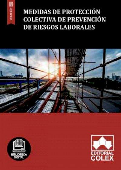 Medidas de protección colectiva de Prevención de Riesgos Laborales