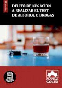 Delito de negación a realizar el test de alcohol o drogas
