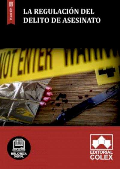 La regulación del delito de asesinato