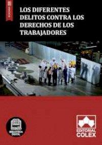 Los diferentes delitos contra los derechos de los trabajadores