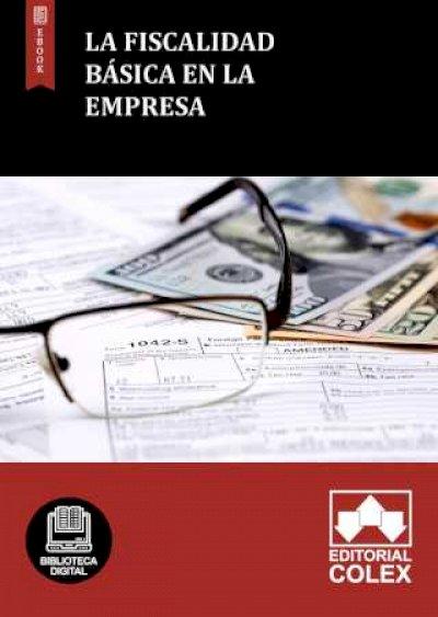 La Fiscalidad básica en la Empresa