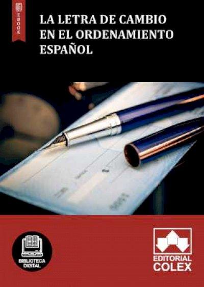La Letra de Cambio en el ordenamiento español