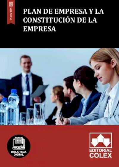 Plan de empresa y la constitución de la empresa