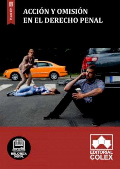 Acción y omisión en el derecho penal