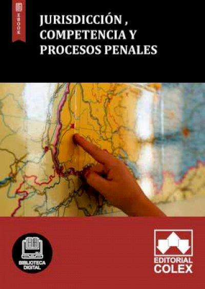 Jurisdicción , competencia y procesos penales