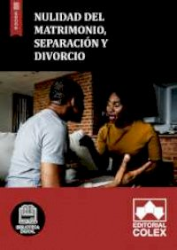 Nulidad del matrimonio, separación y divorcio