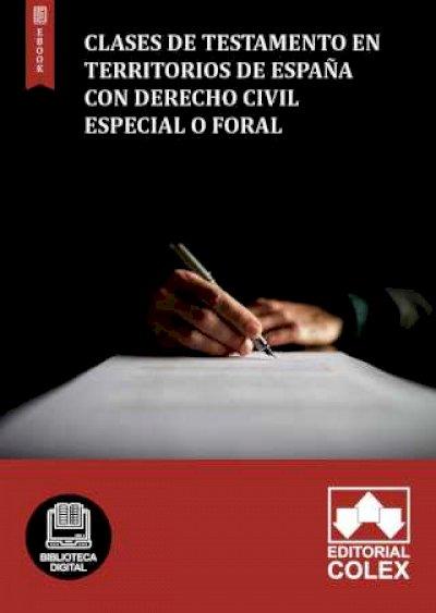 Clases de testamento en territorios de España con Derecho Civil especial o foral