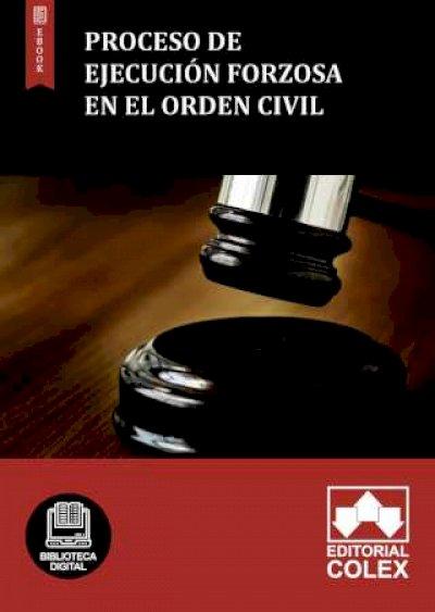 Proceso de ejecución forzosa en el orden civil