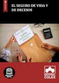 El seguro de vida y de decesos