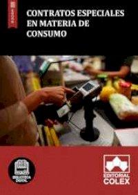 Contratos especiales en materia de consumo