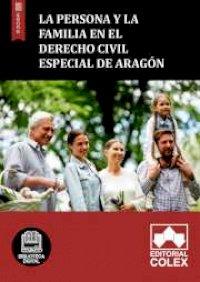 La persona y la familia en el Derecho Civil especial de Aragón