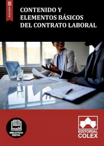 Contenido y elementos básicos del contrato laboral