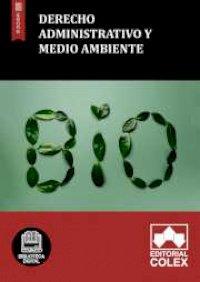 Derecho Administrativo y Medio Ambiente
