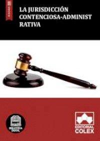 La jurisdicción contenciosa-administrativa