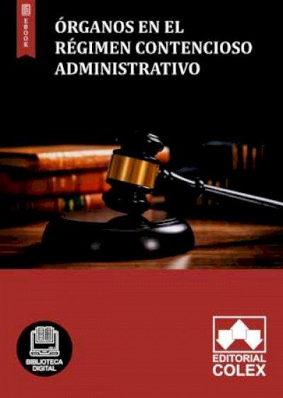 Órganos en el régimen contencioso administrativo