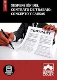 Suspensión del contrato de trabajo: Concepto y causas