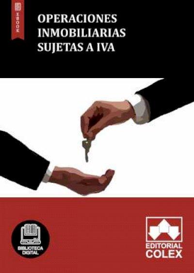 Operaciones inmobiliarias sujetas a IVA