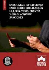 Sanciones e infracciones según la LISOS: Tipos, cuantía y graduación