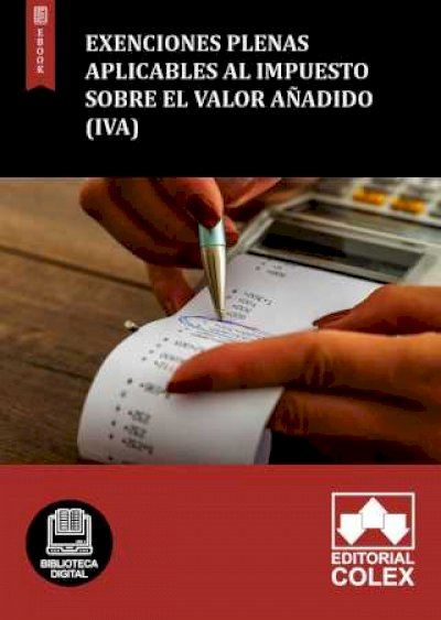 Exenciones plenas aplicables al Impuesto sobre el Valor añadido (IVA)