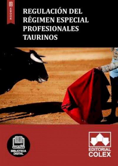 Regulación del Régimen especial profesionales taurinos