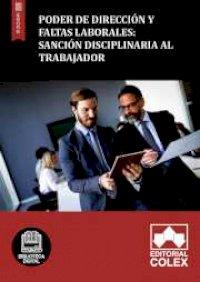Poder de dirección y faltas laborales: sanción disciplinaria al trabajador