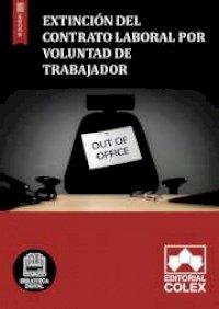 Extinción del contrato laboral por voluntad de trabajador