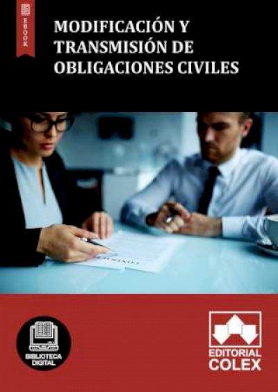 Modificación y transmisión de obligaciones civiles