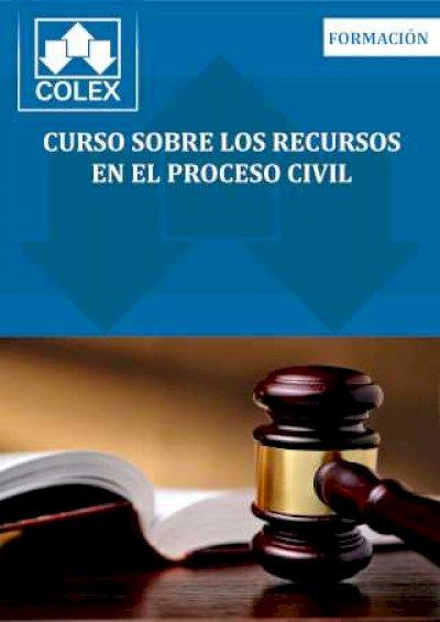 Curso sobre los recursos en el proceso civil