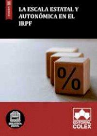 La escala estatal y autonómica en el IRPF