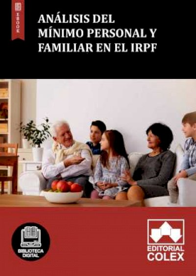Análisis del mínimo personal y familiar en el IRPF