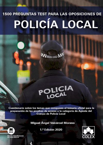 1500 preguntas test para las oposiciones de Policía Local