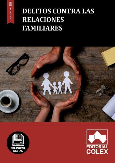 Delitos contra las relaciones familiares