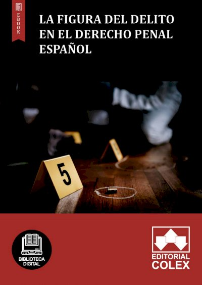 La figura del delito en el Derecho Penal español