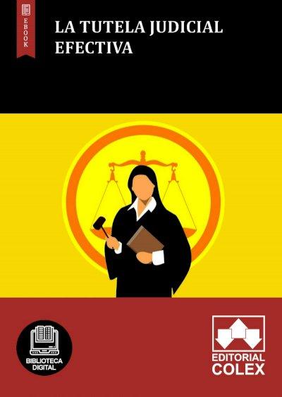 La tutela judicial efectiva