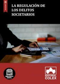 La regulación de los delitos societarios