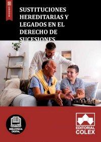 Sustituciones hereditarias y legados en el Derecho de sucesiones