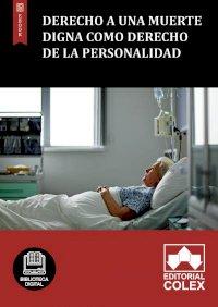 Derecho a una muerte digna como derecho de la personalidad