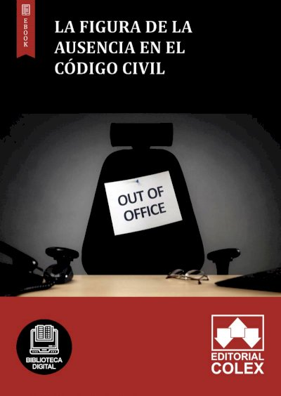 La figura de la ausencia en el Código Civil