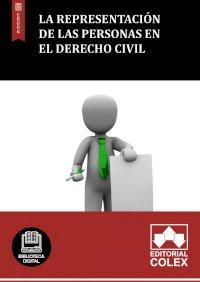 La representación de las personas en el Derecho Civil