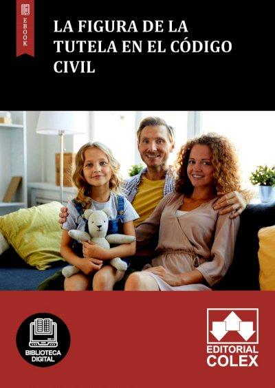La figura de la tutela en el Código Civil