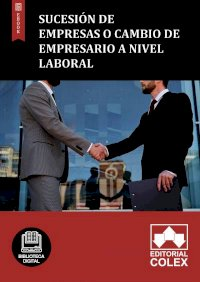 Sucesión de empresas o cambio de empresario a nivel laboral