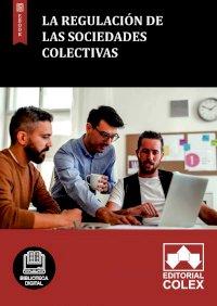 La regulación de las Sociedades Colectivas