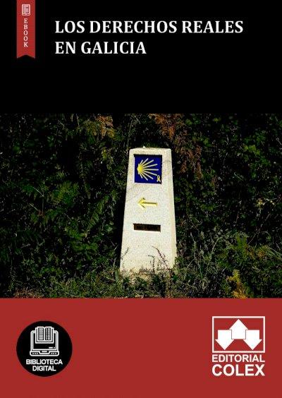 Los derechos reales en Galicia