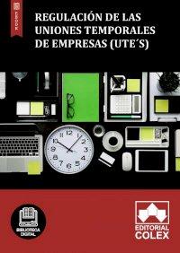 Regulación de las Uniones Temporales de Empresas (UTE´S)