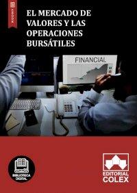 El mercado de valores y las operaciones bursátiles