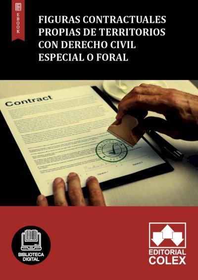 Figuras contractuales propias de territorios con Derecho Civil especial o foral